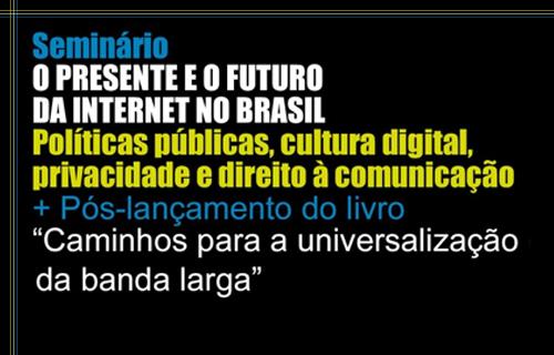 "UFAL promove seminário ""O Futuro da Internet no Brasil"""